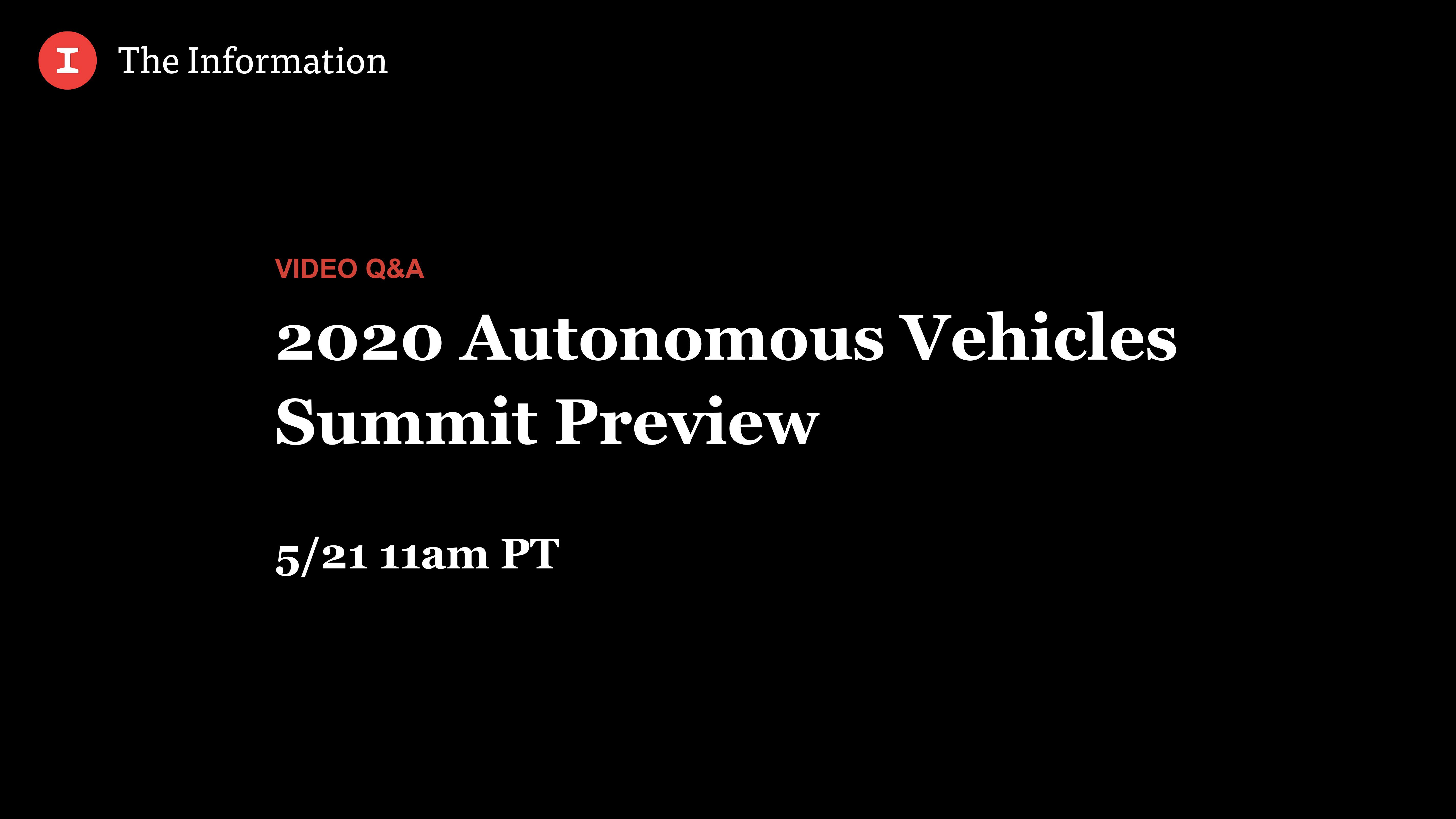 2020 Autonomous Vehicles Summit Preview