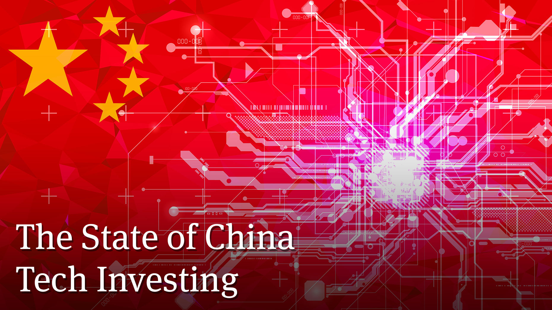 The State of China Tech Investing