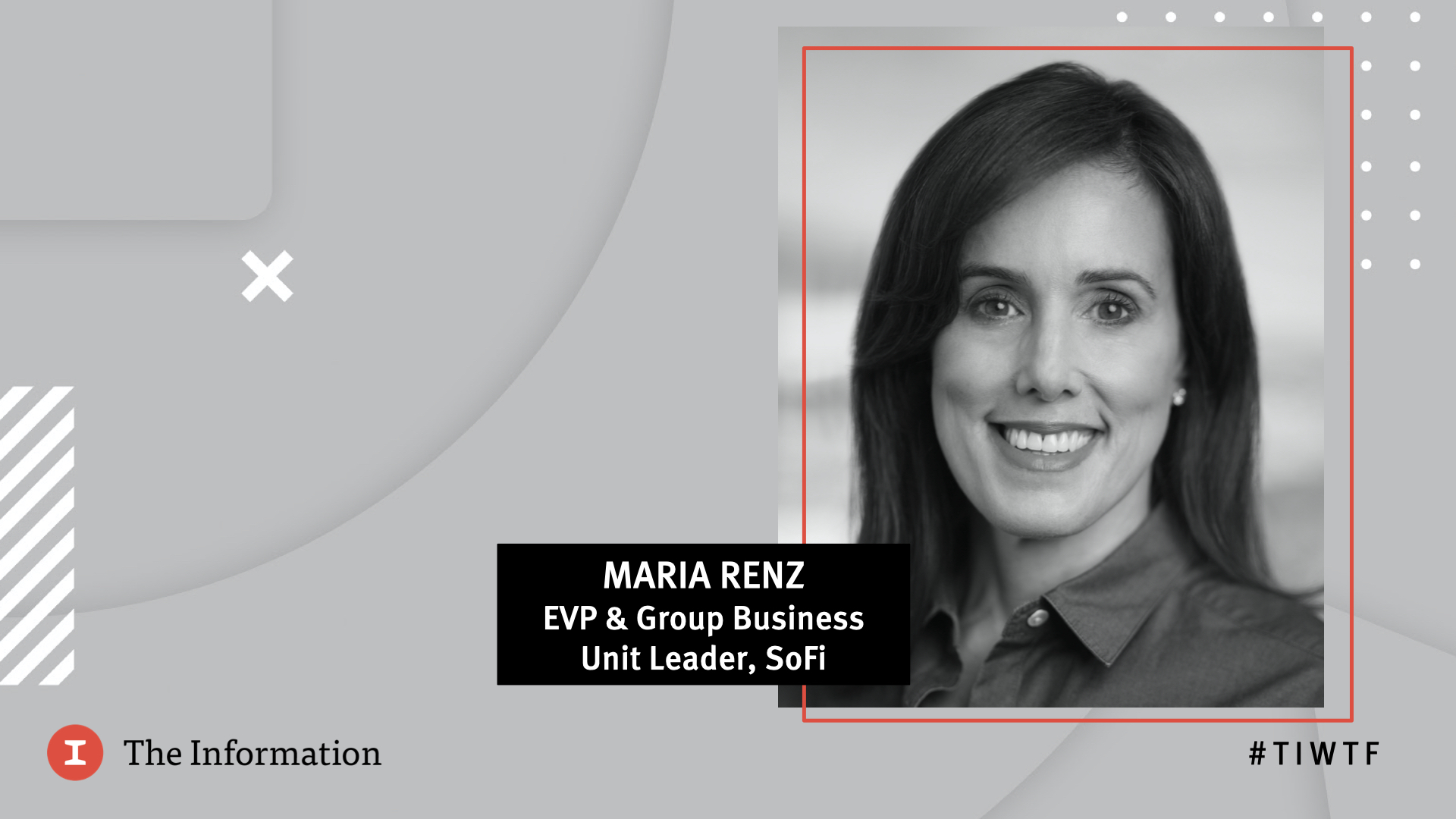 WTF 2020 - SoFi's EVP & Group Business Unit Leader Maria Renz in conversation with Jessica Lessin, Founder & CEO of The Information