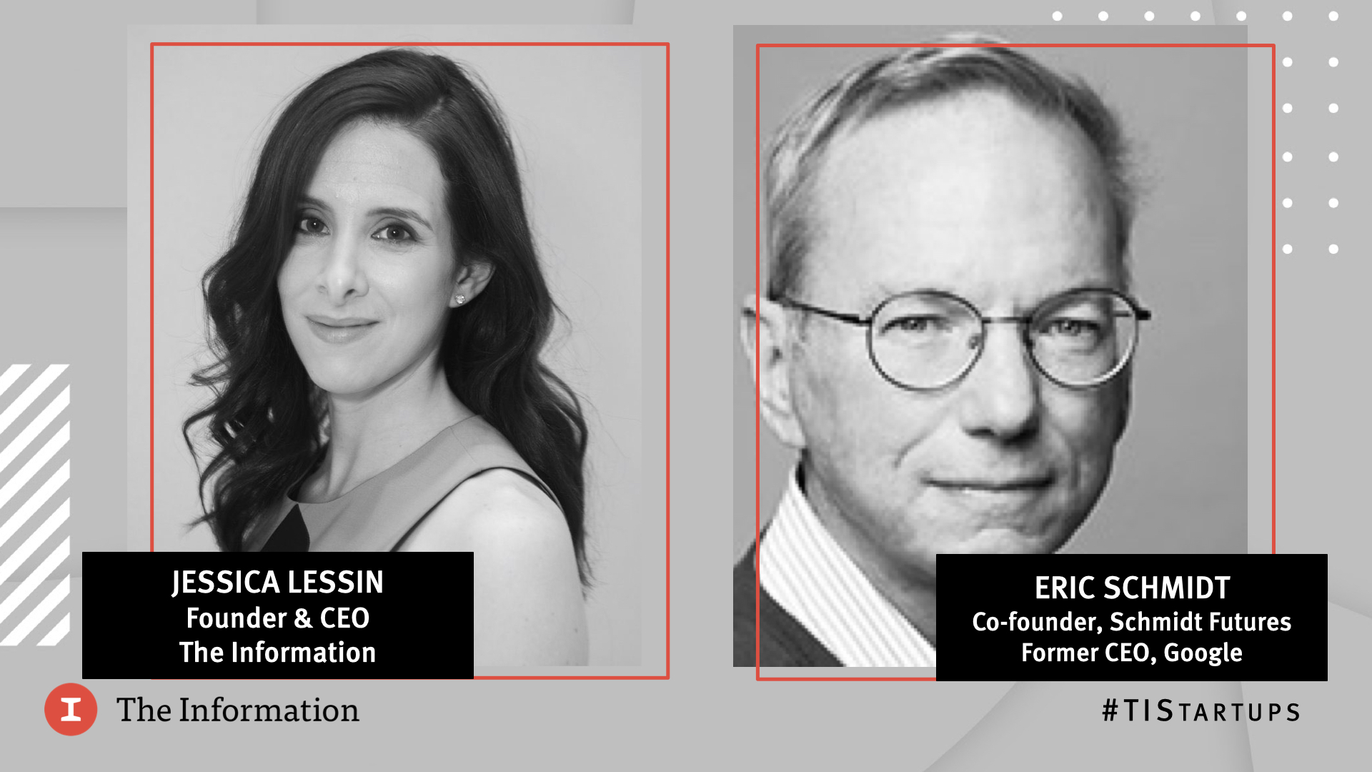 Future of Startups 2021 - Eric Schmidt, Former CEO, Google, in conversation with Jessica Lessin, Founder & CEO, The Information