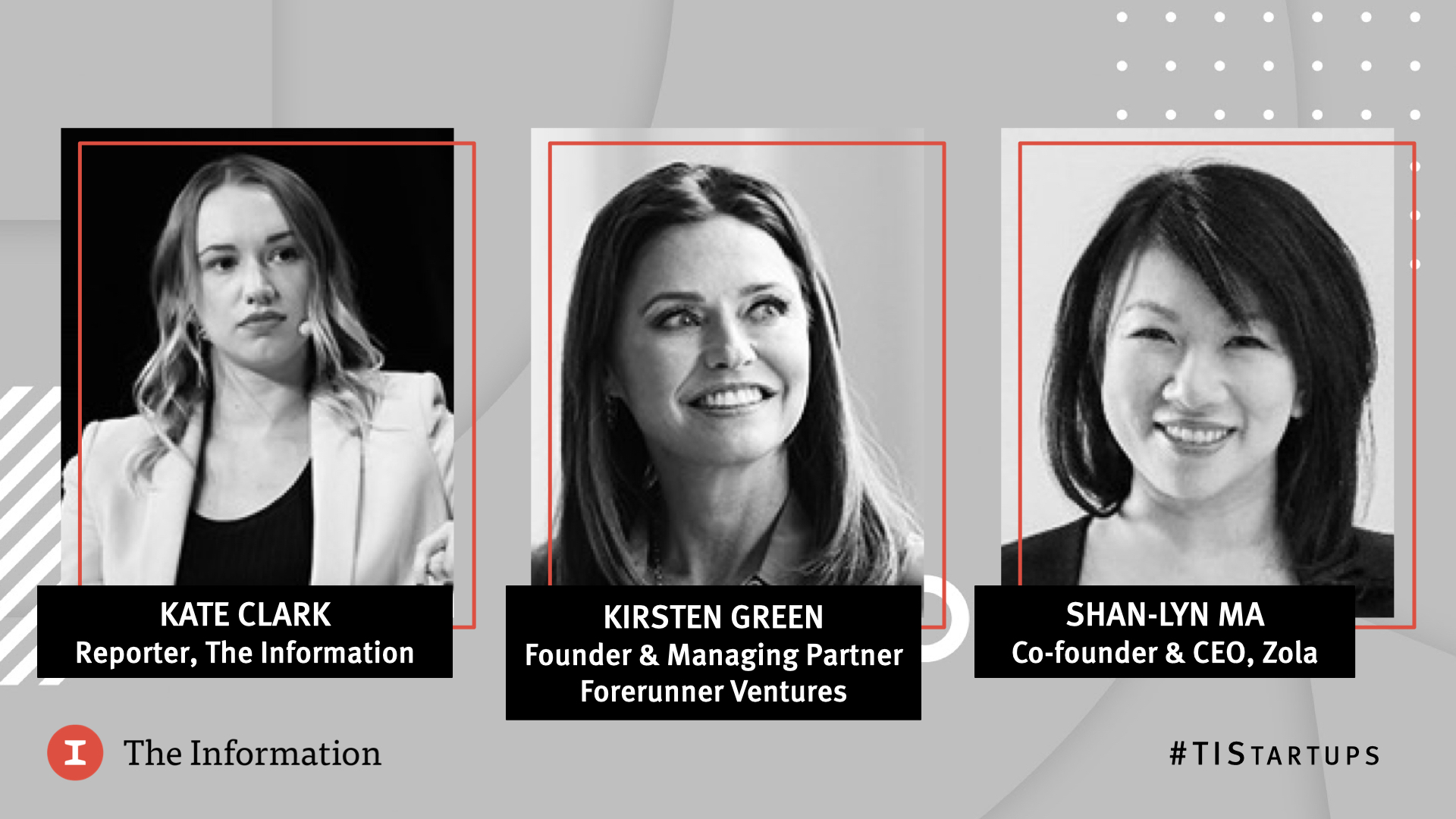 Future of Startups 2021 - Shan-Lyn Ma, Co-founder & CEO, Zola & Kirsten Green, Founder & Managing Partner, Forerunner Ventures, in conversation with Kate Clark, Reporter, The Information
