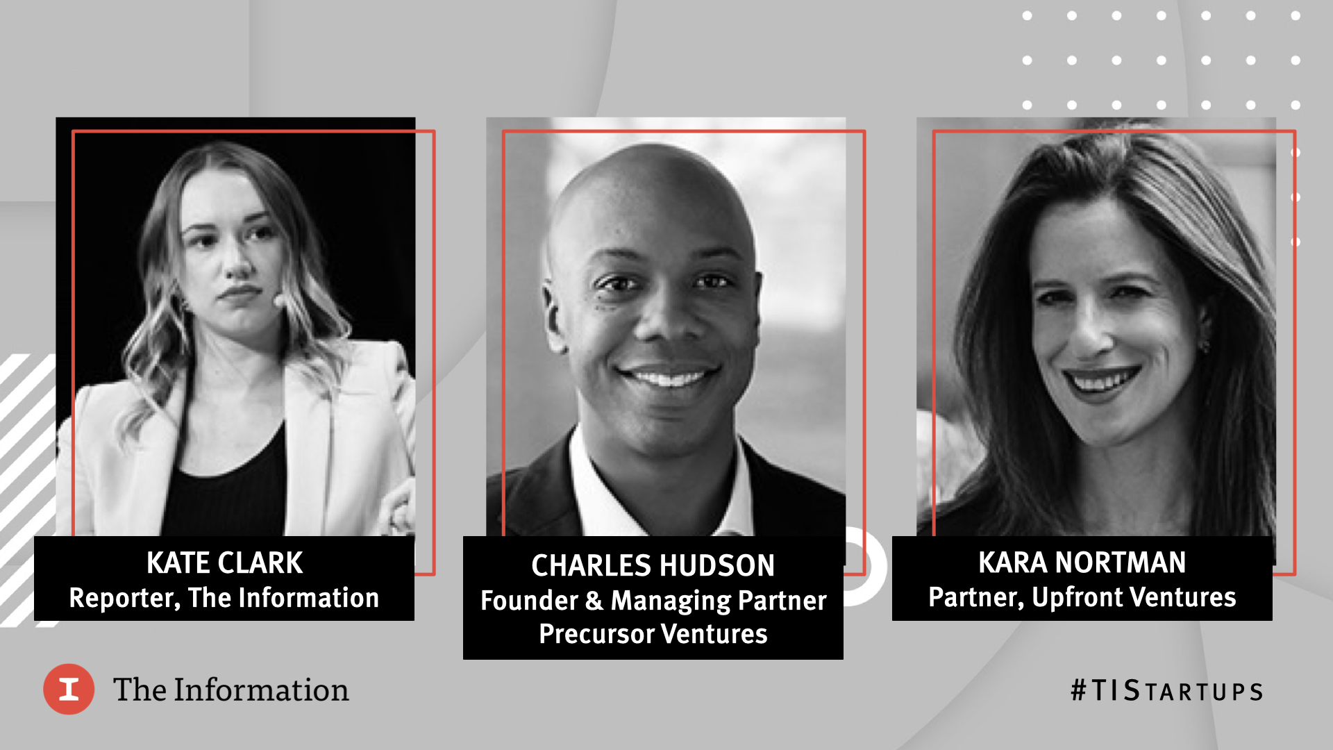 Future of Startups 2021 - Charles Hudson, Founder & Managing Partner, Precursor Ventures & Kara Nortman, Partner, Upfront Ventures in conversation with Kate Clark, Reporter, The Information