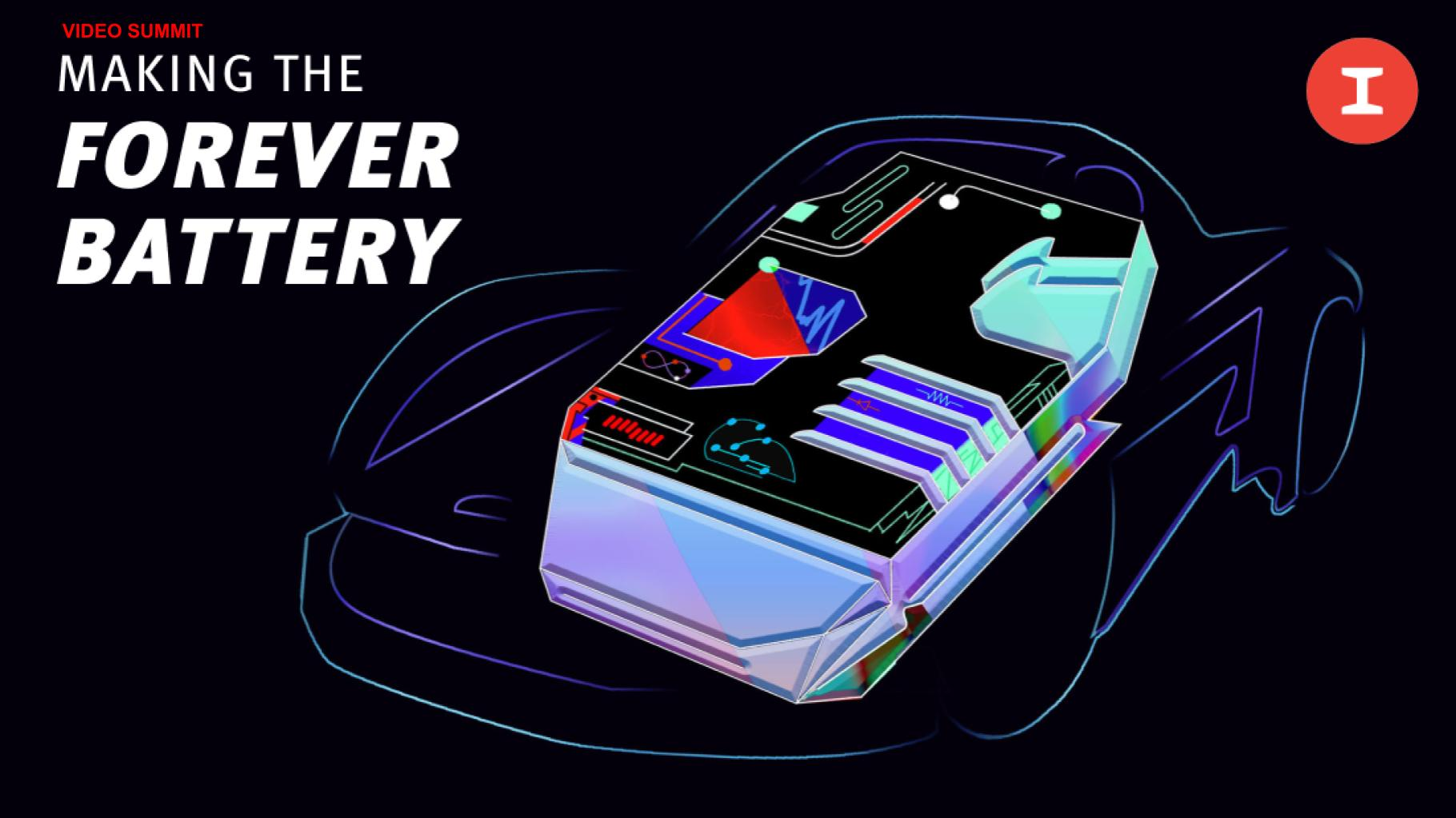 Making the Forever Battery