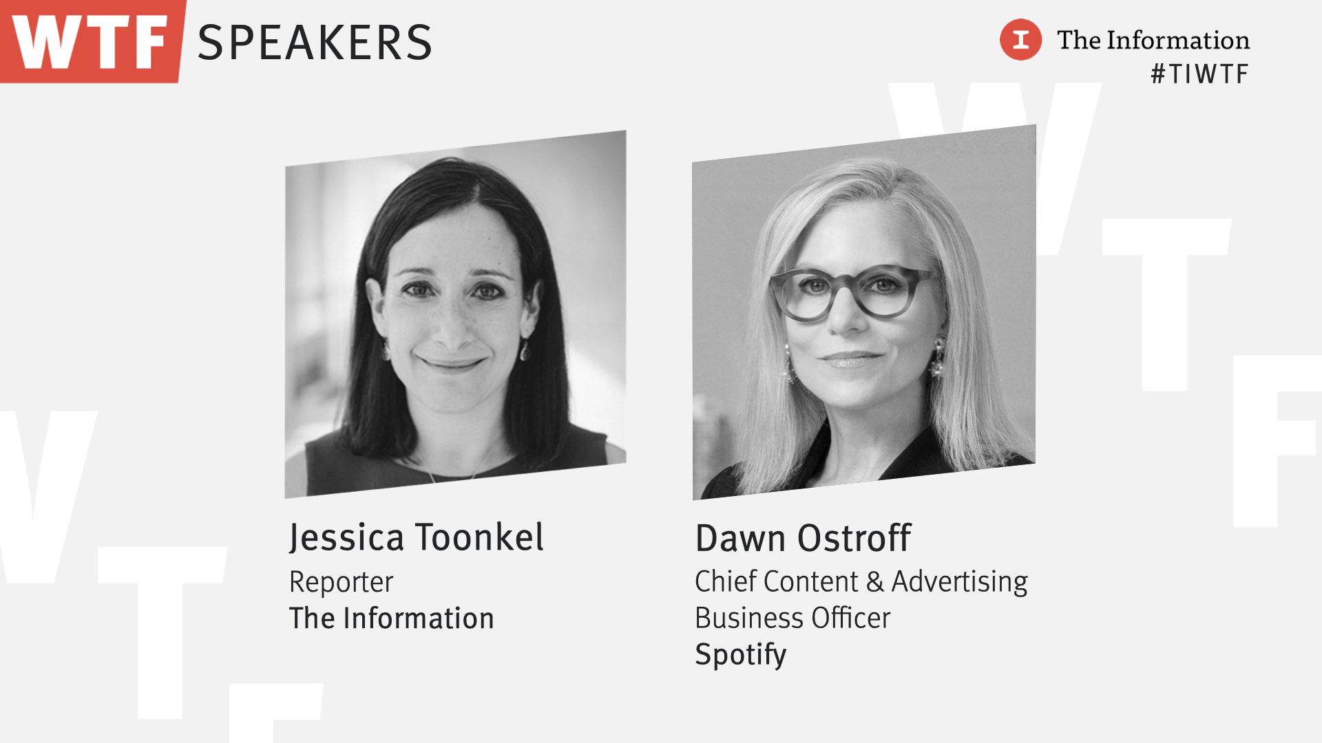 WTF 2021 - Dawn Ostroff, Chief Content & Advertising Business Officer, Spotify in conversation with Jessica Toonkel, Reporter, The Information