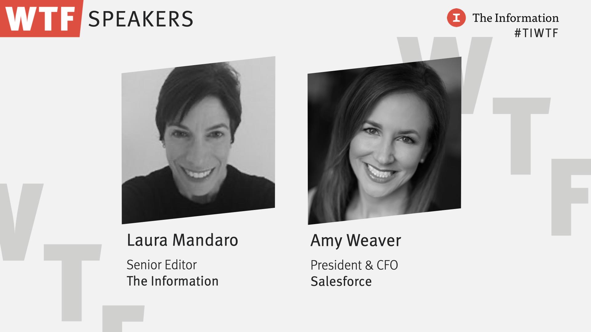 WTF 2021 - Amy Weaver, President & CFO, Salesforce in conversation with Laura Mandaro, Senior Editor, The Information