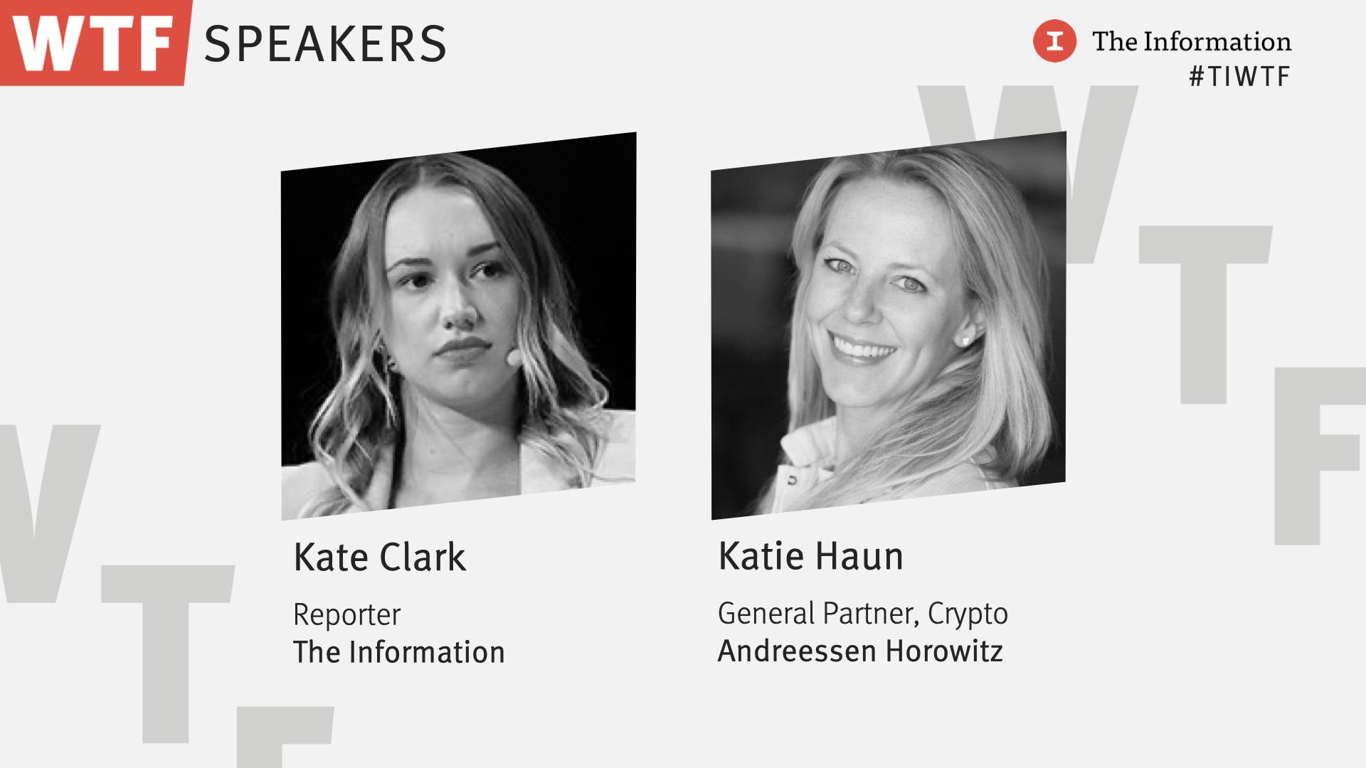 WTF 2021 - Katie Haun, General Partner, Crypto, Andreessen Horowitz in conversation with Kate Clark, Reporter, The Information